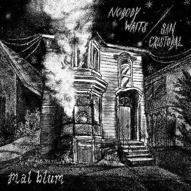 Mal Blum Nobody Waits B/W San Crist  Bal Vinyl Record
