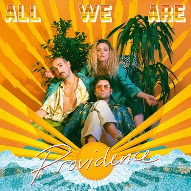 ALL WE ARE Providence Vinyl Record