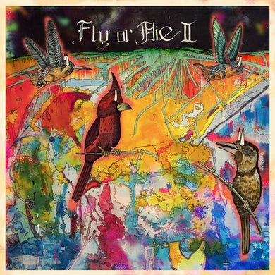FLY Or DIE II: Bird Dogs Of Paradise Vinyl Record