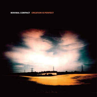 Minimal Compact Creation is perfect Vinyl Record