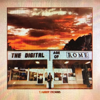 T. Hardy Morris DIGITAL AGE OF ROME Vinyl Record
