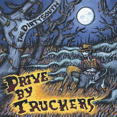Drive-By Truckers The Dirty South (Clear With Blue Splatte Vinyl Record