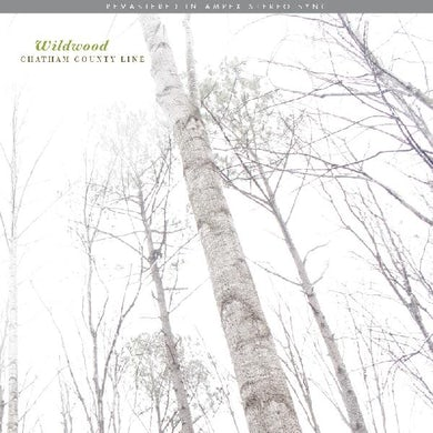 Chatham County Line Wildwood (Remastered) Vinyl Record