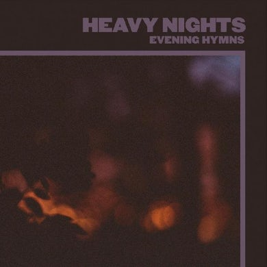 Evening Hymns Heavy Nights Vinyl Record