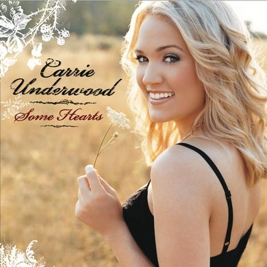 Carrie Underwood Some Hearts CD