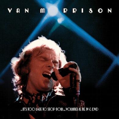 It's Too Late to Stop Now: Volume II, III, IV & DVD CD