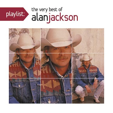 Playlist: The Very Best of Alan Jackson CD
