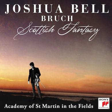 Joshua Bell Bruch: Scottish Fantasy, Op. 46/Violin Concerto No. 1 in G Minor, Op. 26 CD