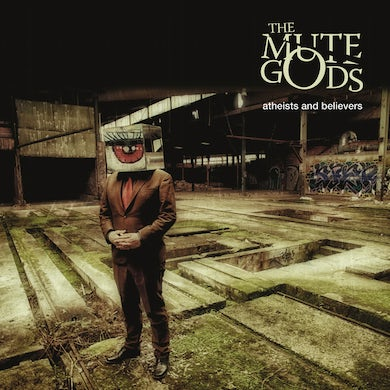 MUTE GODS Atheists And Believers CD
