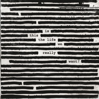 Roger Waters Is This The Life We Really Want? Vinyl Record