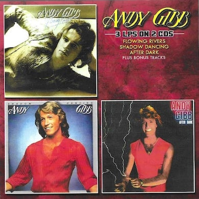 Andy Gibb Flowing Rivers / Shadow Dancing / After CD