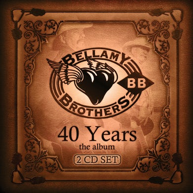 Bellamy Brothers 40 Years: The Album CD