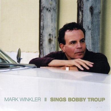 Sings Bobby Troup CD