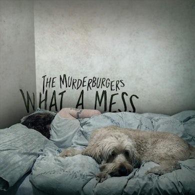 Murderburgers What A Mess Vinyl Record