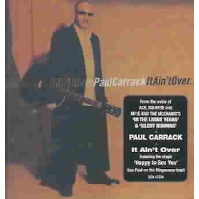 Paul Carrack It Ain`t over CD