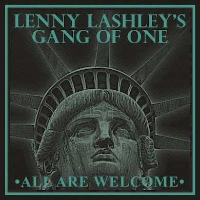 Lenny Lashley's Gang of One All Are Welcome Vinyl Record