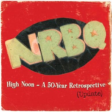 Nrbq High Noon: 50 Year Retrospective Vinyl Record