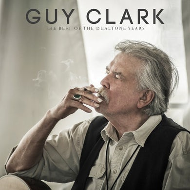 Guy Clark: The Best of The Dualtone Years CD