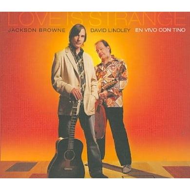 Jackson Browne & David Lindley Love Is Strange CD
