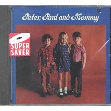 Peter Paul & Mary Peter,Paul and Mommy CD