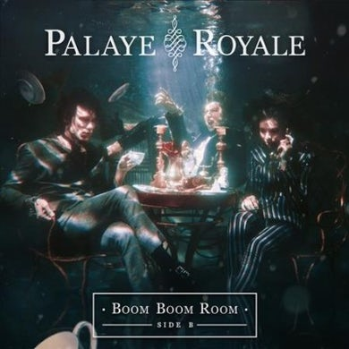 Palaye Royale Boom Boom Room CD