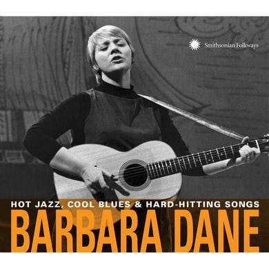 Barbara Dane Hot Jazz, Cool Blues & Hard-Hitting Songs CD
