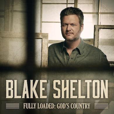 Blake Shelton Fully Loaded: God's Country CD