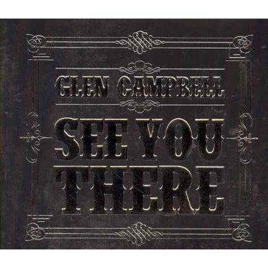 Glen Campbell See You There CD