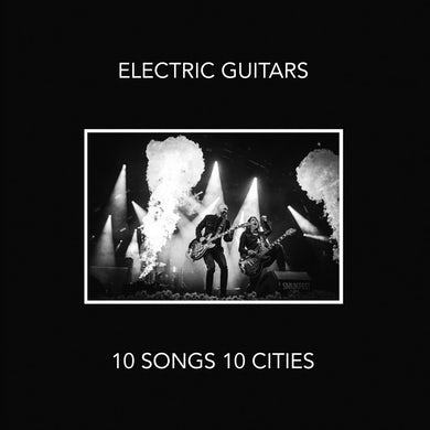 ELECTRIC GUITARS 10 Songs 10 Cities CD