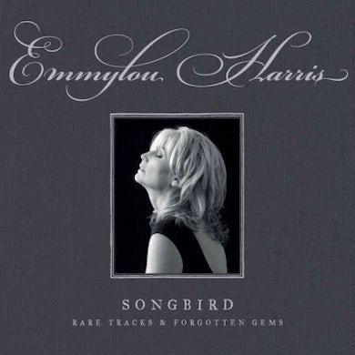 Emmylou Harris Songbird: Rare Tracks & Forgotten Gems CD