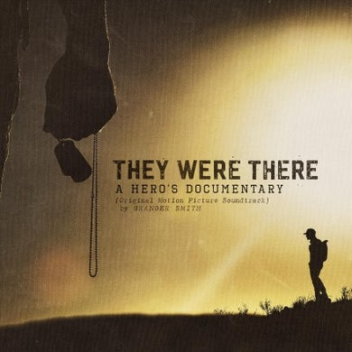 Granger Smith They Were There, A Hero's Documentary CD