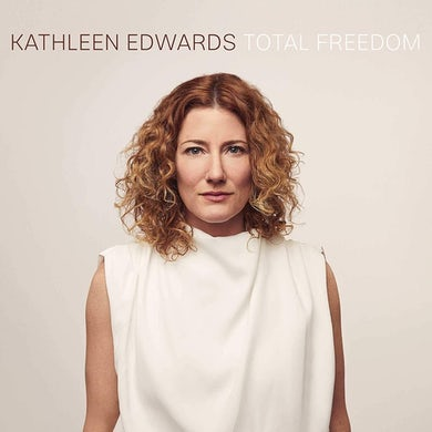 Kathleen Edwards Total Freedom Vinyl Record