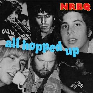 Nrbq All Hopped Up Vinyl Record