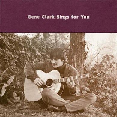 Gene Clark Sings for You Vinyl Record