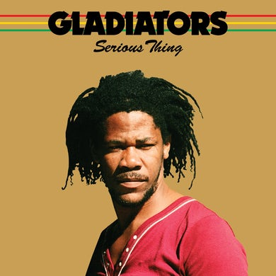 Gladiators Serious Thing Vinyl Record