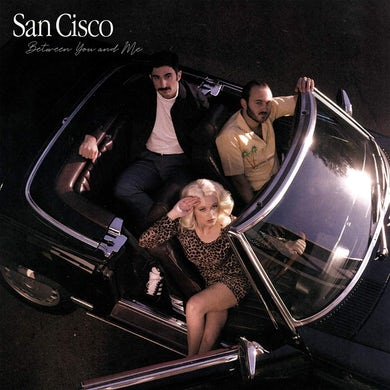 San Cisco Between You And Me Vinyl Record