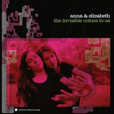 Anna & Elizabeth Invisible Comes to Us Vinyl Record