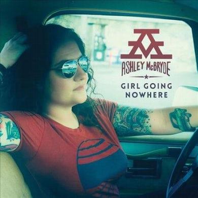 Ashley McBryde Girl Going Nowhere Vinyl Record
