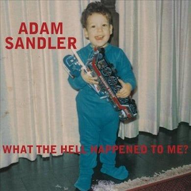 Adam Sandler What The Hell Happened to Me? Vinyl Record