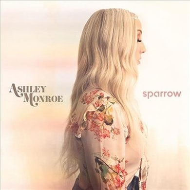 Ashley Monroe Sparrow Vinyl Record