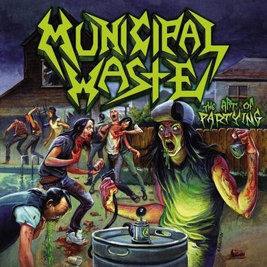 Municipal Waste Art of Partying Vinyl Record