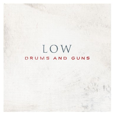 Low Drums And Guns Vinyl Record