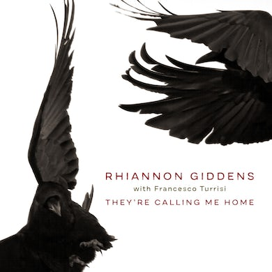 Rhiannon Giddens They're Calling Me Home (With Vinyl Record