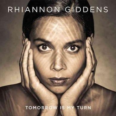 Rhiannon Giddens Tomorrow Is My Turn Vinyl Record