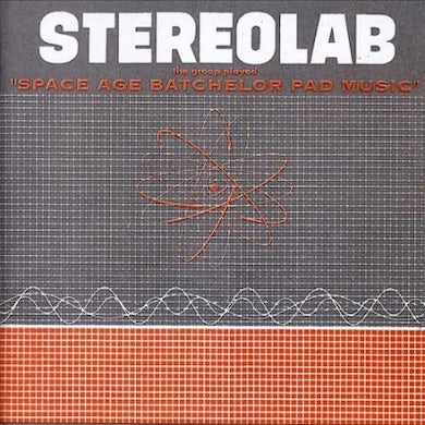 Stereolab Groop Played Space Age Batchelor Pad Music (Clear) Vinyl Record