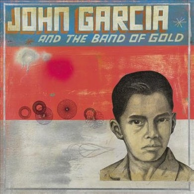 John Garcia and The Band of Gold (Red) Vinyl Record