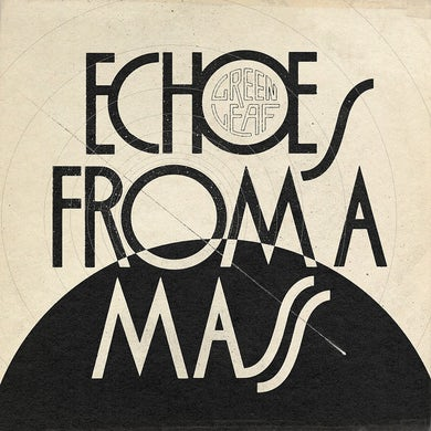 Echoes From A Mass Vinyl Record