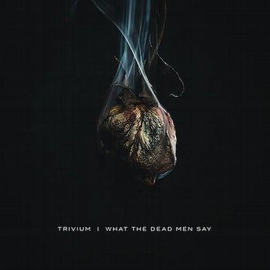 Trivium What The Dead Men Say Vinyl Record