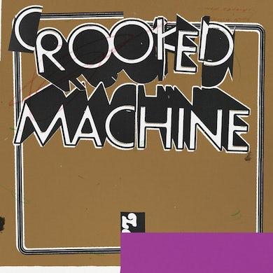 Crooked Machine Vinyl Record