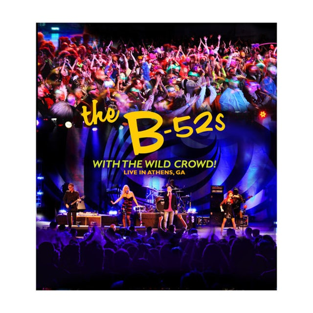 The B-52's With The Wild Crowd-Live In Athens, GA CD